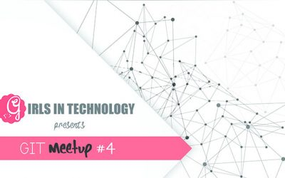 4th Girls in Technology Meetup Successfully Held, January 7th, 2018